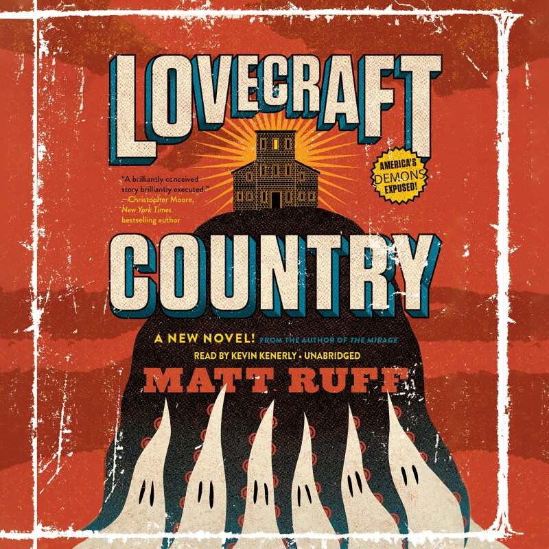 Welcome to Lovecraft Country, where cosmic horror is a white people